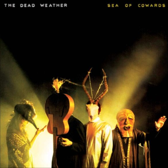 The Dead Weather - Sea of Cowards 6