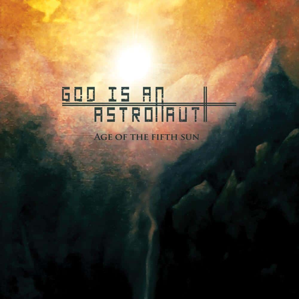 Critique : God Is An Astronaut - Age Of The Fifth Sun 2