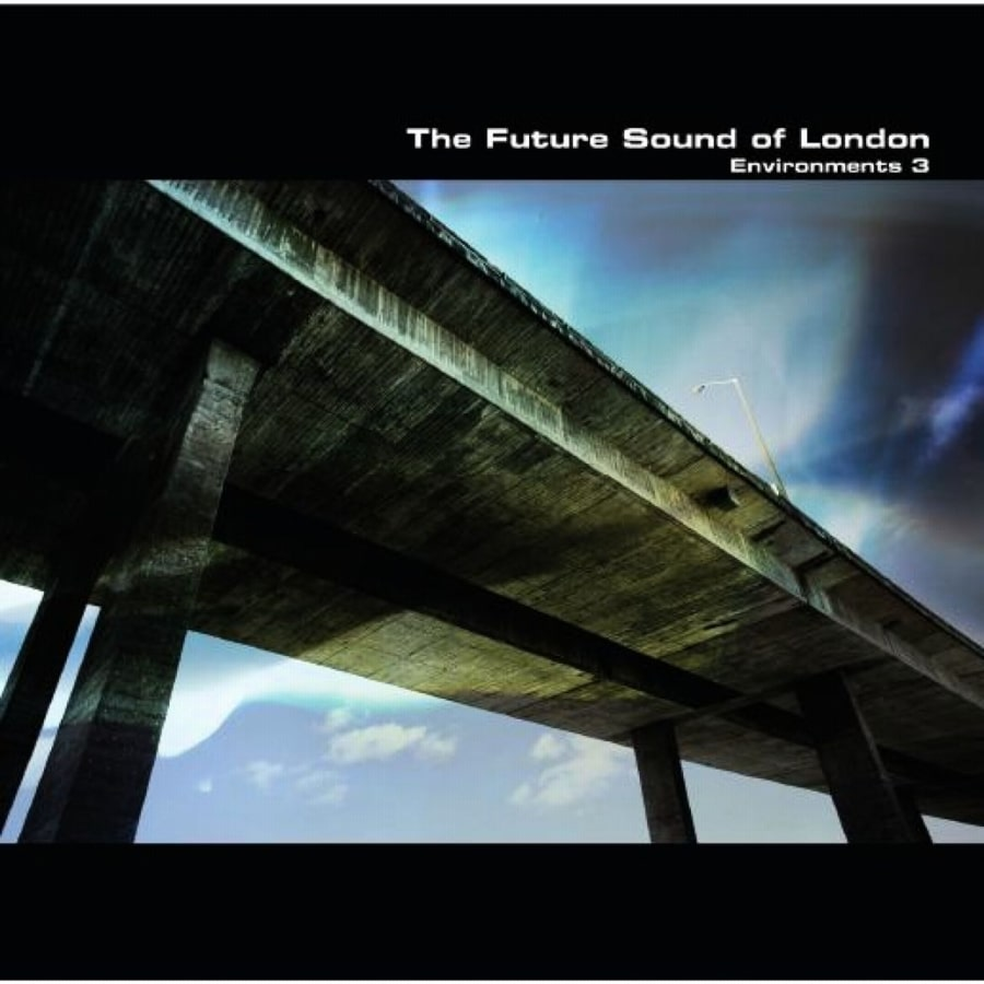 Critique : The Future Sound of London – Environments 3