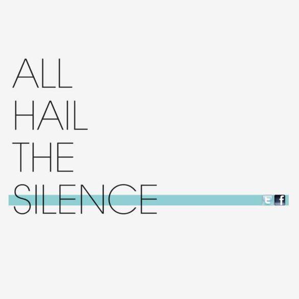 All hail The Silence