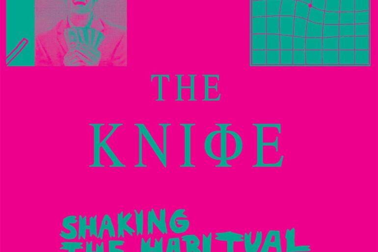 The Knife new album