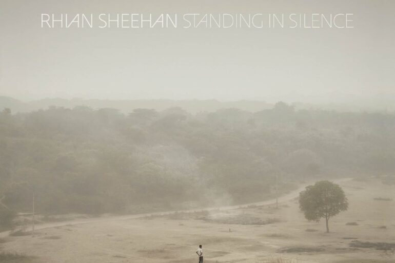Critique : Rhian Sheehan - Standing In Silence 2