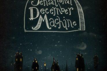 The Sensational December Machine